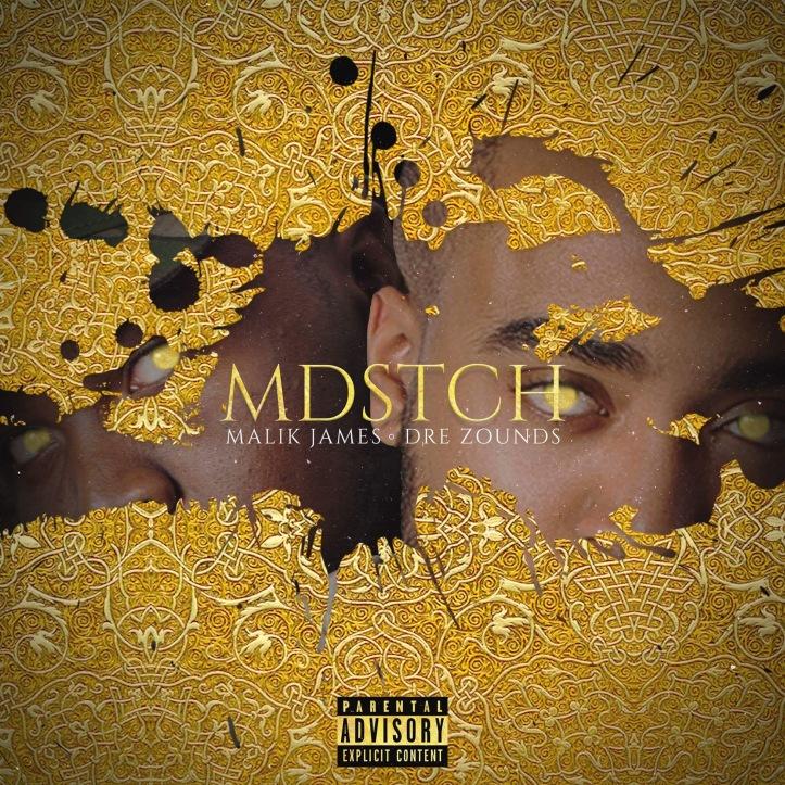 MDSTCH__Explicit___Malik_James_x_Dre_Zounds_Cover_Art.jpg